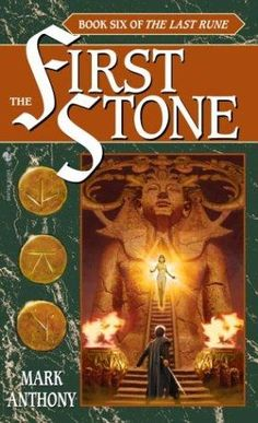 """The First Stone - Book Six of The Last Rune"" av Mark Anthony - Bought used at a second hand bookshop"