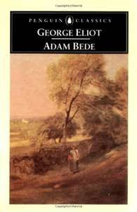 adam bede, one of my favorite of George Elliot's novels. Love the character of Adam so upright.