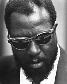"""""""The piano ain't got no wrong notes.""""― Thelonious Monk"""