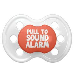 Pull to Sound Alarm Pacifiers