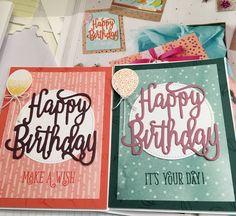 SU Happy birthday gorgeous; happy birthday thinlits