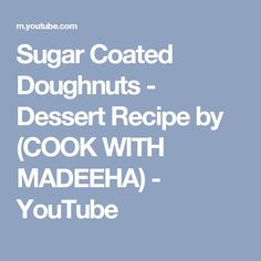 Learn how to make easy Sugar coated Doughnuts. Homemade delicious, fluffy doughnuts recipe with sugar coated. * Ingredients for Sugar coated doughnuts: *Flou. Easy Donut Recipe, Donut Recipes, Dessert Recipes, Desserts, Doughnuts, Food Pictures, Make It Simple, Sugar, Dessert