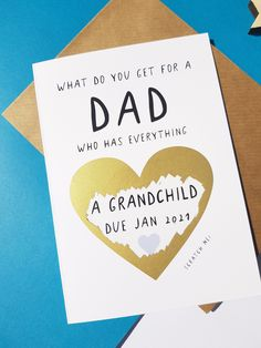 what do you get for a dad who has everything card, pregnancy announcement card for dad, father's day card pregnancy announcement, Funny Greetings, Funny Greeting Cards, First Pregnancy Announcements, In Memory Of Dad, Husband Anniversary, Mothers Day Cards, Fathers Day, Birthday Cards, Dads