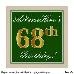 Elegant, Green, Faux Gold Birthday + Name Poster Fifty Birthday, 28th Birthday, Birthday Name, Elegant Birthday Party, Party Poster, Birthday Greeting Cards, Wrapping, Paper, Green
