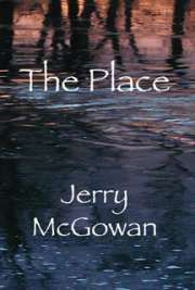 """3 comments, read them now   Self-Improvement, by Jerry McGowan The Place     Is there life after death?  The Place answers this question through the author's personal experiences. The Place is the heartwarming story of two brothers' love for one another as they enter and exit each other lives during their walk together. It's a story of love, loss and healing. """"Jerry McGowan, is """"connected"""" to that spirit world beyond."""" Eagle Man, Oglala Sioux-Mother Earth…"""