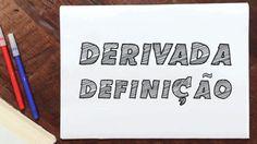 Como calcular Derivada pela Definição
