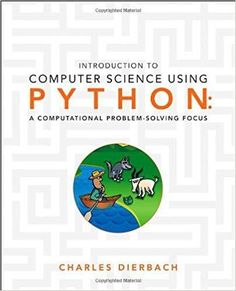 Buy Test Banks and Solution Manual (Student Saver Team) : Test Bank and Solution Manual for Introduction to Computer Science Using Python A Computational Problem-Solving Focus Dierbach Test Bank Computer Programming, Computer Science, Python Programming, Machine Learning Using Python, Introduction To Programming, Best Computer, Learn To Code, Science Books