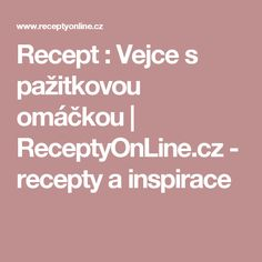 Recept : Vejce s pažitkovou omáčkou | ReceptyOnLine.cz - recepty a inspirace
