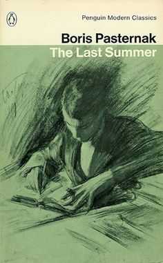 Boris Pasternak ~ The Last Summer