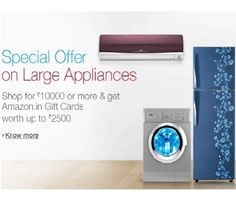 Upto 30% off + upto Rs. 5000 Amazon Gift Card Air Conditioners, Dishwashers, Refrigerators & Washing Machines