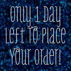 There's only one more day left to place an order with my younique party. Jamberry Nails Party, Party Nails, Jamberry Facebook Party, Jamberry Party Games, Younique, Body Shop At Home, The Body Shop, Last Day, Make Up