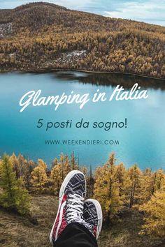 Hai idea di cosa sia un Glamping? Ci hai mai soggiornato? Ho selezionato per te 5 glamping in Italia in cui passare un weeekend rilassante e da sogno! #glamping #glampingitalia #weekendrilassante #ideediviaggio #weekend
