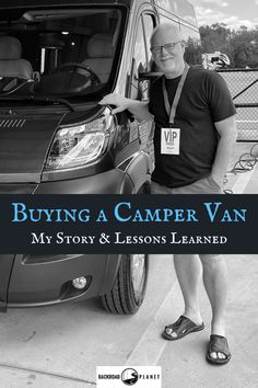 Buying a camper van can be a daunting experience. In this candid guide, Howard from Backroad Planet shares his story and lessons learned while acquiring a Class B RV. via @backroadplanet Camper Life, Camper Van, Rv Travel, Travel Tips, Class B Rv, Living On The Road, Cool Vans, Rv For Sale, Lessons Learned