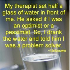 I have always believed that the glass is twice as big as it needs to be. Funny Quotes, Funny Memes, Hilarious, Dad Jokes, Dating Memes, Adult Humor, Offensive Memes, Animal Memes, Cat Memes