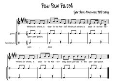 Beth's Music Notes: Paw Paw Patch