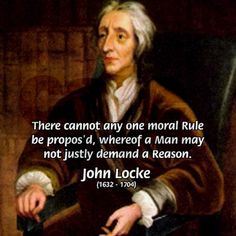 Philosophy John Locke Wall Clock by Famous Art Science Quotes Poster T-Shirt Gift Shop - CafePress Rush Quotes, Wisdom Quotes, Life Quotes, Benjamin Rush, Portrait Quotes, Western Philosophy, John Locke, Great Thinkers, Love Time