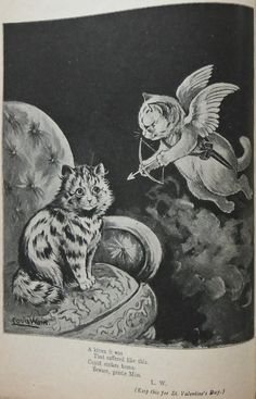 """A kitten it was, that suffered like this. Cupid strikes home. Beware, gentle miss"" 