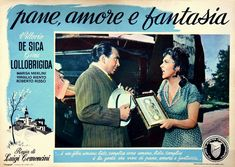 "Nino Vingelli and Gina Lollobrigida. Lobby card for Luigi Comencini's ""Pane, amore e fantasia"" (English title: ""Bread, Love and Dreams"", 1953)."