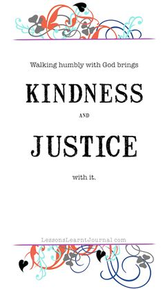Love Kindness Do Justice Walk Humbly (1)