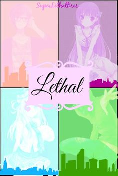For my book on Wattpad, Lethal: System Restart. <3