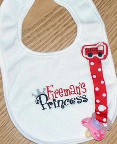 Baby Girl Binky Bib Fireman's Princess / by LittleTexasBabes, $18.00