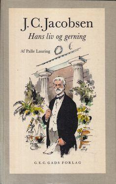 J.C. Jacobsen. Hans Liv Og Gerning. Ill. Af Des Asmussen.