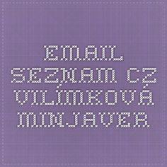 email.seznam.cz Vilímková Minjaver