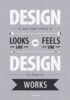Design is how it works #SteveJobs