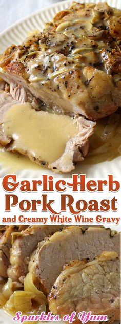 This Garlic Herb Pork Roast and Creamy White Wine Gravy turned a normal blah day into something special, we weren't even expecting it be that good. via dishes Garlic Herb Pork Roast and Creamy White Wine Gravy Pork Roast Recipes, Pork Tenderloin Recipes, Meat Recipes, Cooking Recipes, Pork Chops, Pork Roast Crockpot, Pork Roast With Gravy, Pork Gravy Recipe, Boneless Pork Roast
