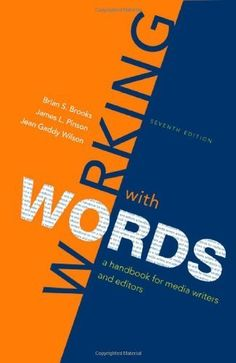 Download free Working with Words: A Handbook for Media Writers and Editors by Brian S. Brooks (2009-11-05) pdf