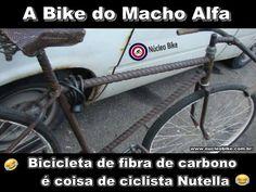 A Bike do macho alfa 😂😜😀 http://www.nucleobike.com.br/