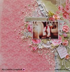 Treasuring Memories: Best Friends Forever....Shabby Chic layout