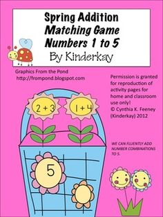 This packet practices the Common Core Standard WE CAN FLUENTLY ADD NUMBER COMBINATIONS TO 5. Students match flower or egg cards to baskets show...