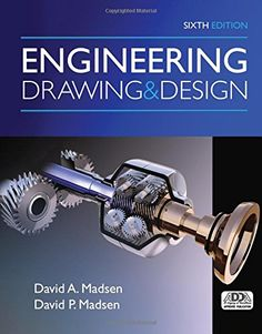 Engineering Drawing and Design by David A. Madsen http://www.amazon.com/dp/1305659724/ref=cm_sw_r_pi_dp_vaQ1wb0VVP3ZD