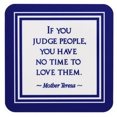 Quotes about wisdom : QUOTATION - Image : Quotes Of the day - Description Mother Teresa quotes featured on a 4 coaster gift set. Mother Teresa Quotes, Mother Quotes, Wise Quotes, Inspirational Quotes, Wise Sayings, Missionaries Of Charity, Saint Teresa Of Calcutta, Sweet Words, Religious Quotes