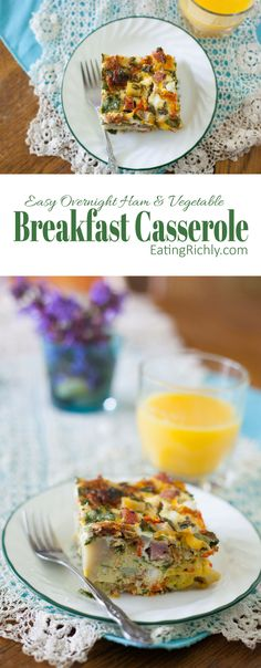 Eating richly even when you're broke   Easy Overnight Ham and Veggie Breakfast Casserole Recipe