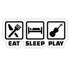 Eat Sleep Violin Fiddle Play Violinist Cello Instrument Music • Also buy this artwork on stickers, apparel, phone cases, and more.