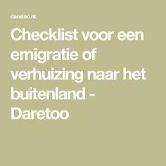 Checklist voor een emigratie of verhuizing naar het buitenland - Daretoo
