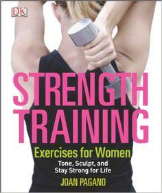 Strength Training Exercises for Women: Joan Pagano: 9781465415806: Amazon.com: Books
