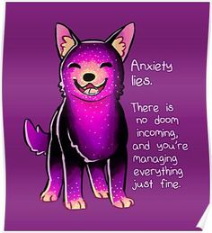 """Anxiety Lies"" Sparkle Pup Poster"