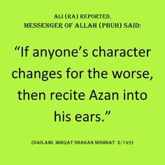 Recite Azan into an ill person's ears.