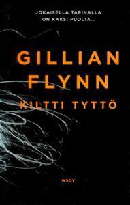 Gillian Flynn: Kiltti tyttö.