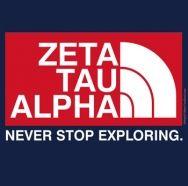 Never Stop Exploring. Zeta Tau Alpha.