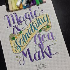Magic is Something You Make