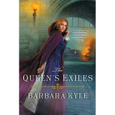 Barbara Kyle on tour for The Queen's Exiles, June 31 - Historical Fiction Virtual Book Tours Historical Fiction Books, Fiction Novels, Queen Elizabeth, Tudor, Bestselling Author, New Books, How To Become, The Past, Saga