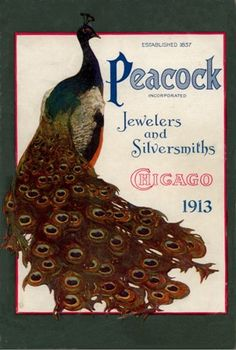 1913 Peacock Jewelers and Silversmiths, Chicago, Ill.  Collectables, Jewelery, rings, clocks, combs, ect.