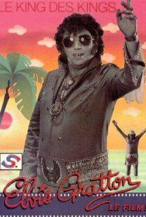 Elvis Gratton, the king!