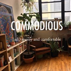 Commodious |kəˈməʊdɪəs| late Middle English origin (in the sense 'beneficial, useful'): from French commodieux or medieval Latin commodiosus, based on Latin commodus 'convenient'.