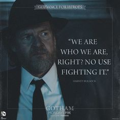 Whatever it is, it will always pull you back. #GuidanceForHeroes #Gotham