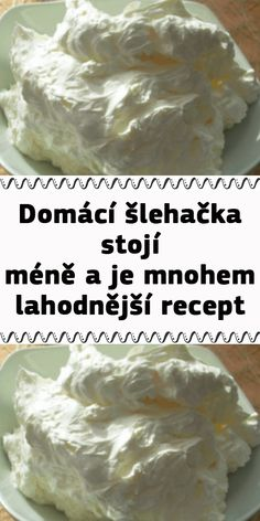 Domácí šlehačka – stojí méně a je mnohem lahodnější recept Slovak Recipes, Oreo Cupcakes, Falafel, Kefir, Food Art, Christmas Cookies, Cheesecake, Food And Drink, Low Carb
